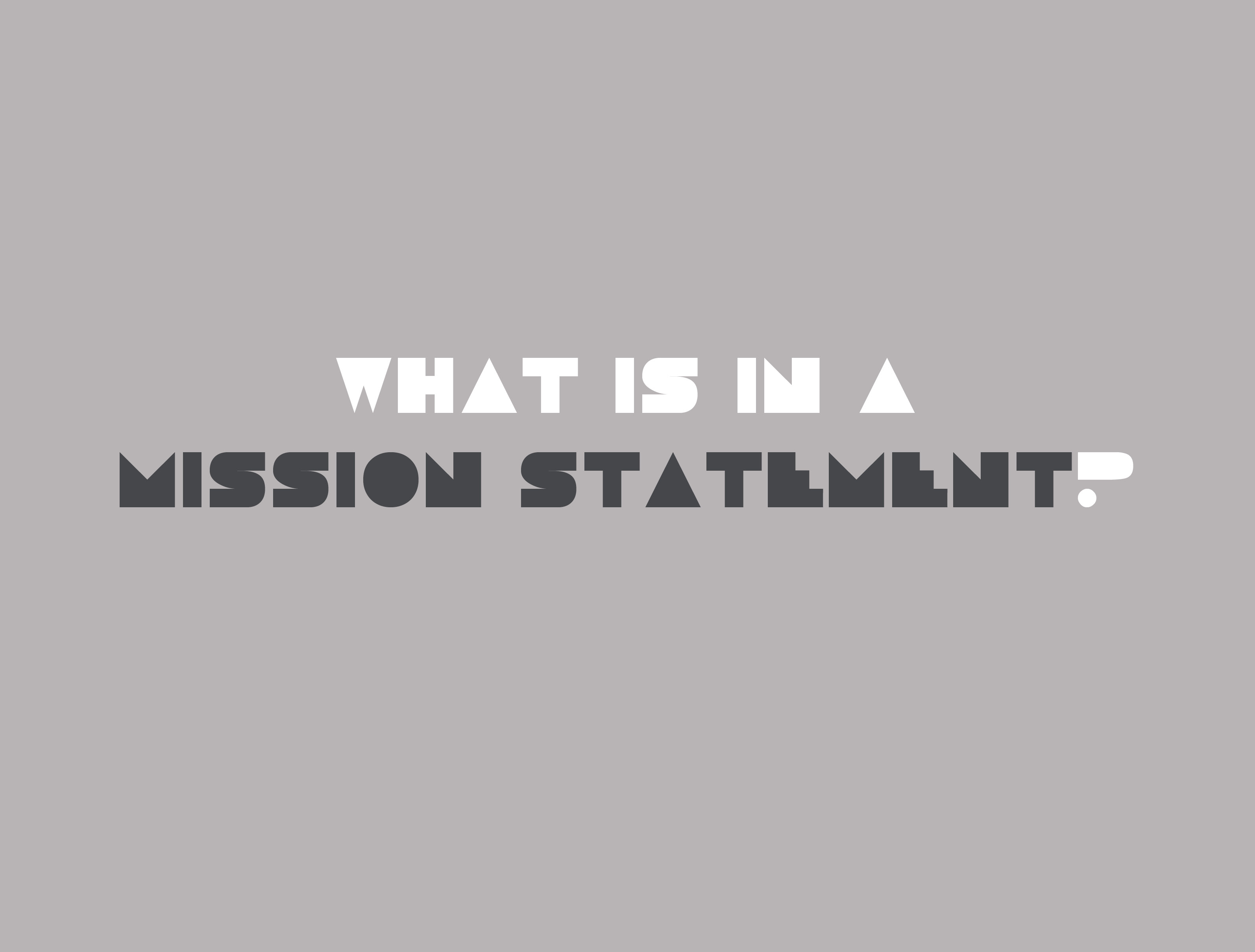 What's in a mission statement?